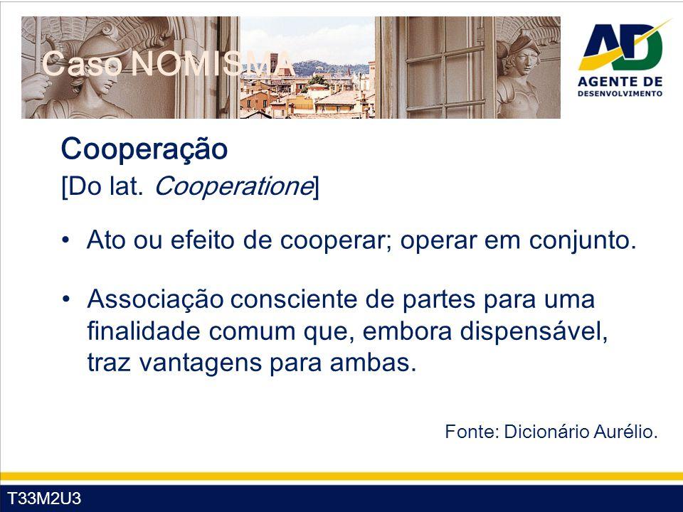 Caso NOMISMA Cooperação [Do lat. Cooperatione]